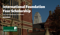 International Foundation Year Scholarship at the University of Leeds in the UK, 2020