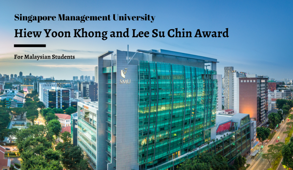 SMU Hiew Yoon Khong and Lee Su Chin Award for Malaysian Students in Singapore, 2020-2021