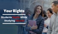 Your Rights: Students Should Know About Their Rights While Studying Abroad