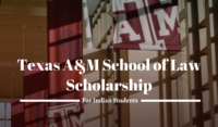 Texas A&M University School of Law Scholarships for Indian Students