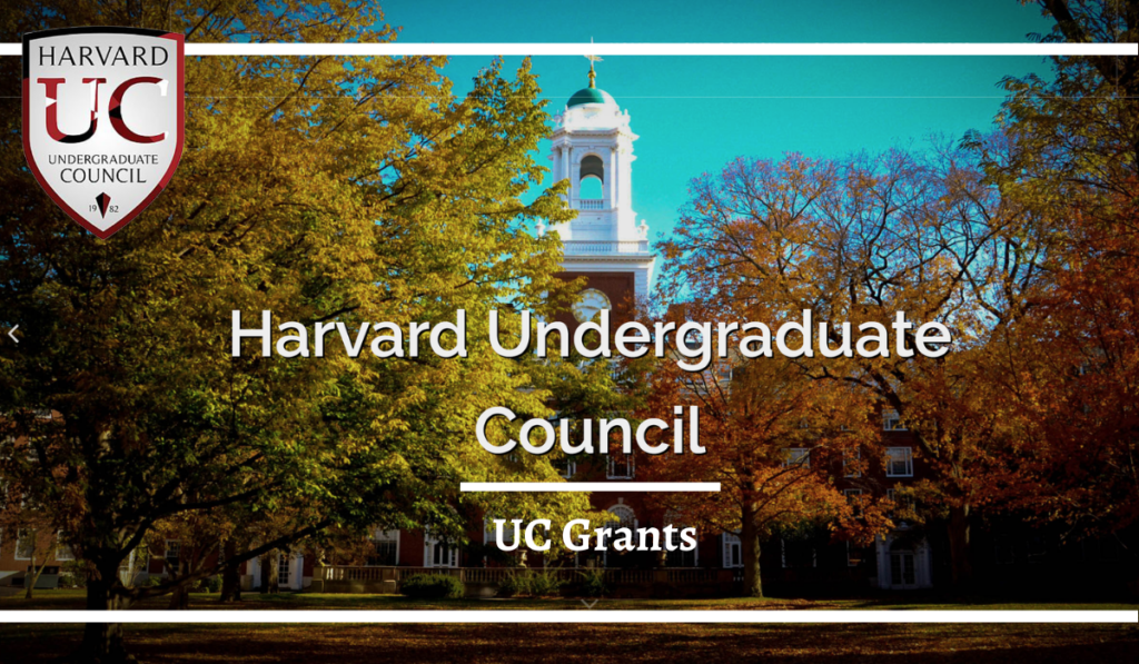 UC Grants – Harvard Undergraduate Council
