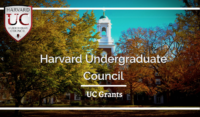 UC Grants - Harvard Undergraduate Council