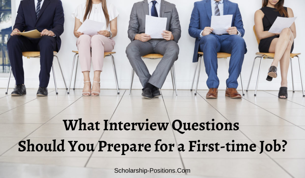 What Interview Questions Should You Prepare for a First-time Job?