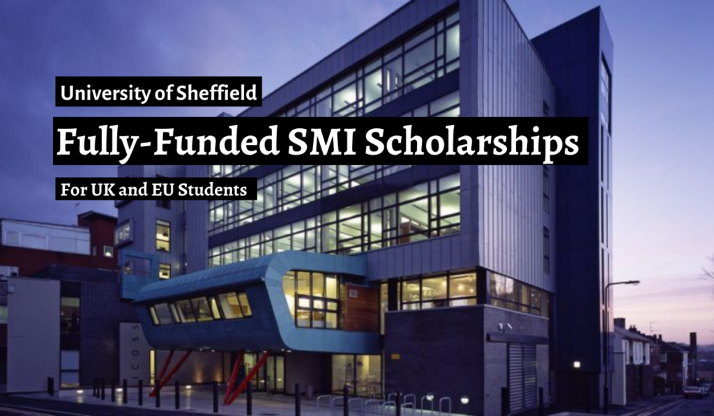 Fully-Funded SMI Scholarships for UK and EU Students