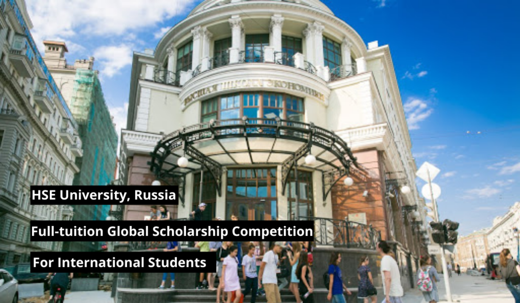 HSE University Full-tuition Global Scholarship Competition in Russia