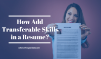 How Can Students Add Transferable Skills in a Résumé?