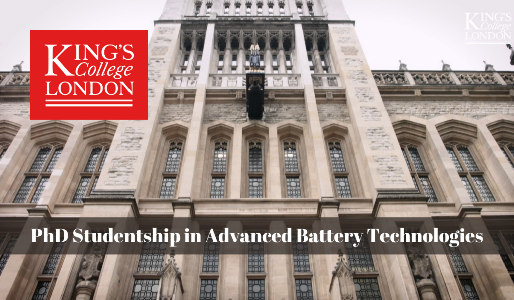 King's College London PhD Studentship in Advanced Battery Technologies