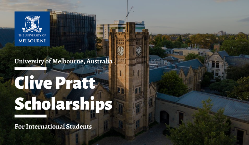 Melbourne Clive Pratt Scholarships for International ...