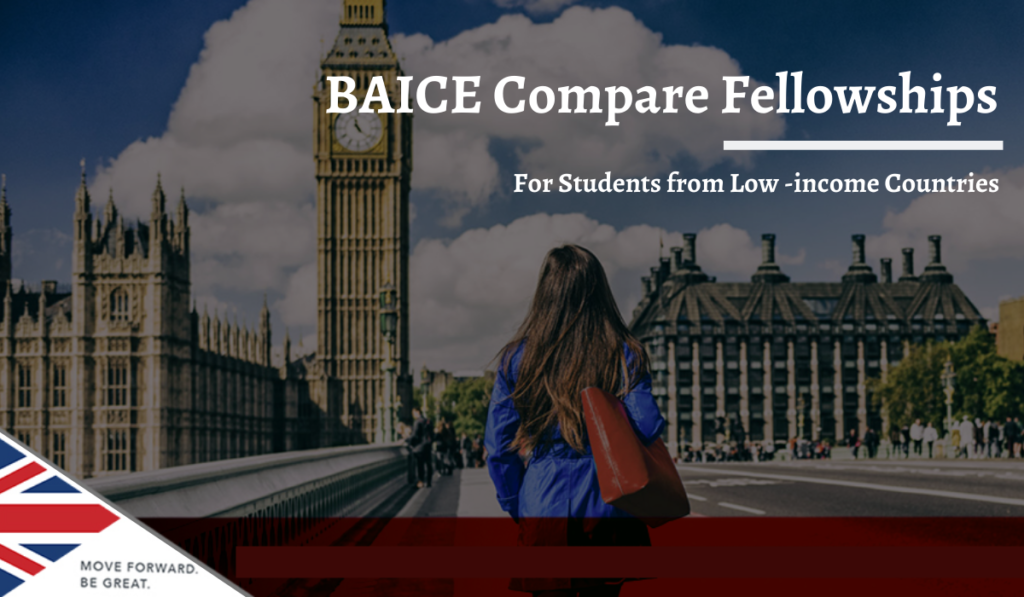 BAICE Compare Fellowships for Students from Low -income Countries in the UK