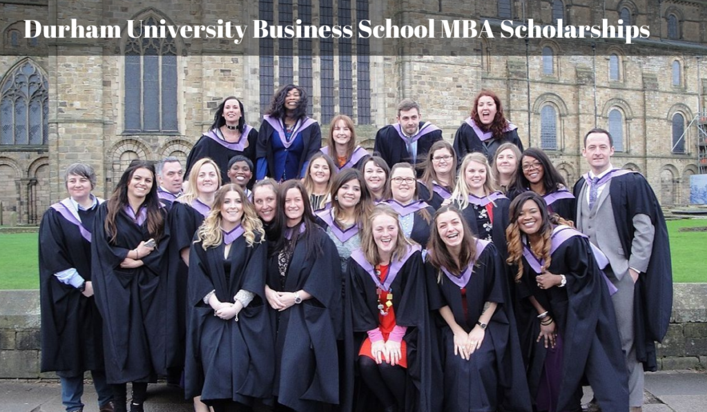 Durham University Business School MBA Scholarships for International Students in the UK