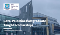 Gaza-Palestine Postgraduate Taught Scholarships at the University of Sheffield, UK
