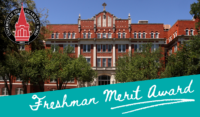 International Freshman Merit Award at University of the Incarnate Word, USA