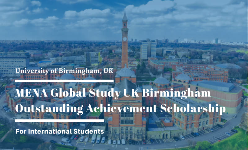 MENA Global StudyUK Birmingham Outstanding Achievement Scholarship