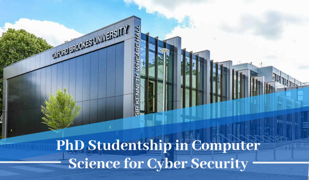 Oxford Brookes University PhD Studentship in Computer Science for Cyber Security
