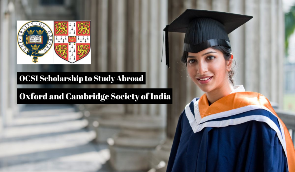 Oxford and Cambridge Society of India Scholarship to Study Abroad