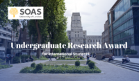 SOAS University of London International Undergraduate Research Award in the UK