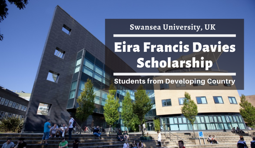 Swansea University Eira Francis Davies funding for Students from Developing Country