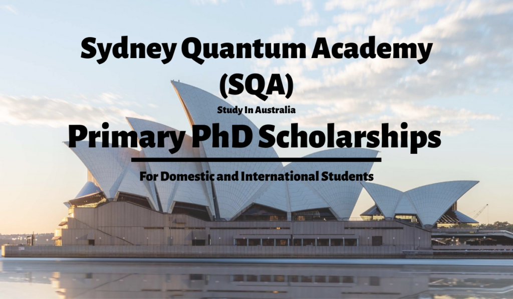Sydney Quantum Academy Primary PhD Positionsin Australia