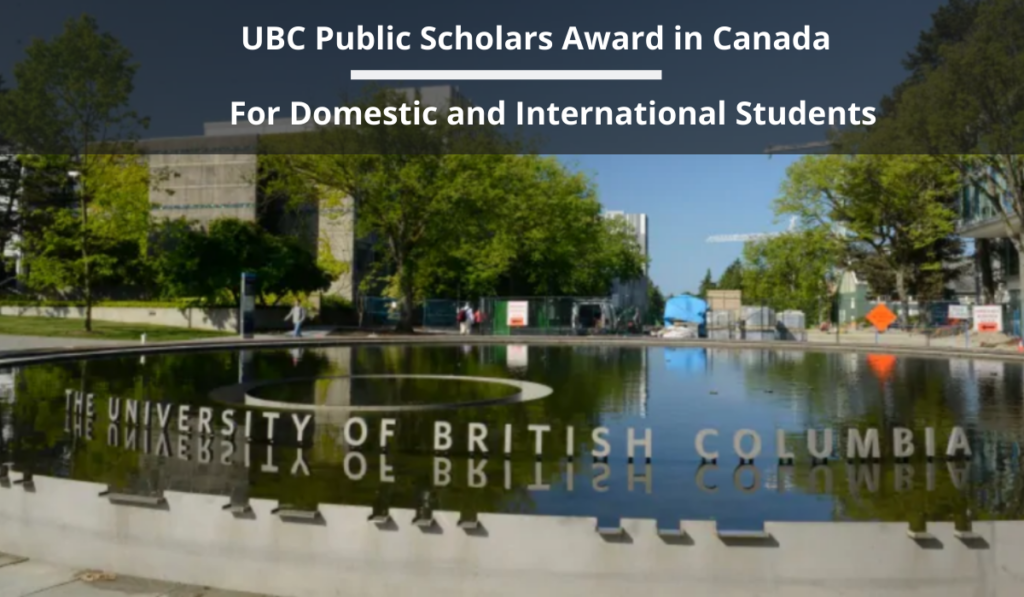 UBC Public Scholars Award for Domestic and International Students