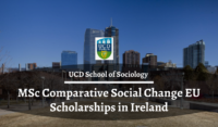 UCD School of Sociology MSc Comparative Social Change EU Scholarships in Ireland
