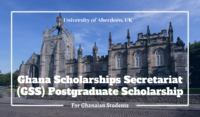University of Aberdeen Ghana Scholarships Secretariat (GSS) Postgraduate Scholarship in UK