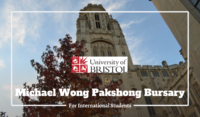 University of Bristol Michael Wong Pakshong Bursary for International Students in the UK