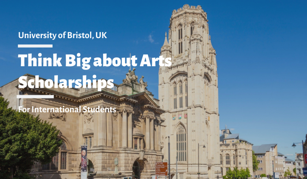 University of Bristol Think Big about Arts Scholarships for International Students
