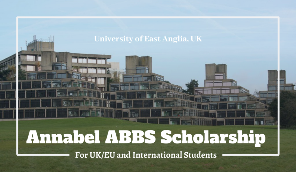 University of East Anglia Annabel ABBS Scholarships for International Students in the UK