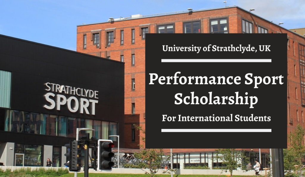 University of Strathclyde Performance Sport funding for International Students in the UK
