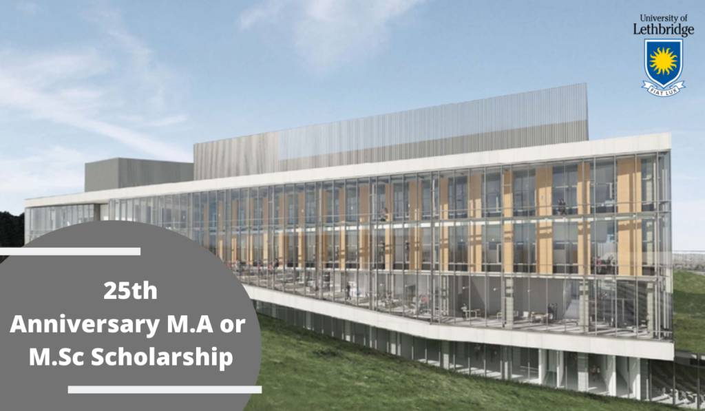 25th Anniversary M.A or M.Sc Scholarship