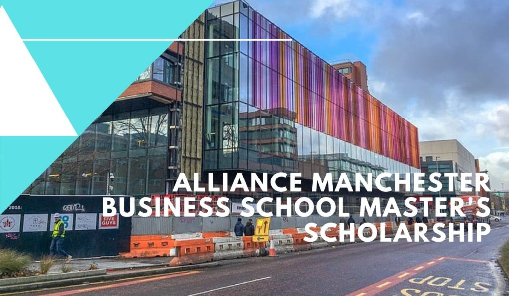 Alliance Manchester Business School Master's scholarships for Vietnamese Students