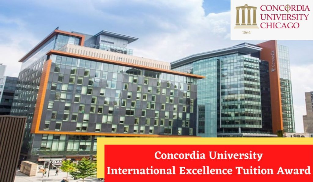 Concordia University International Excellence Tuition Award