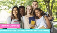 Forensic Institute Excellence International Scholarship at Cranfield University, UK