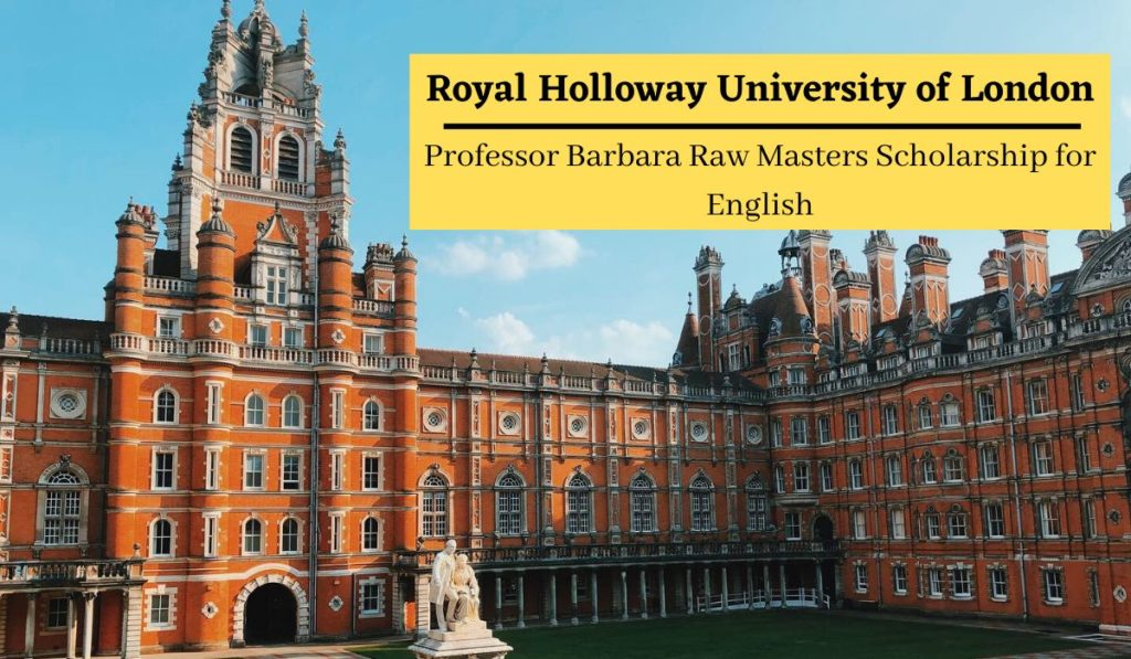 Royal Holloway Professor Barbara Raw Masters funding for English