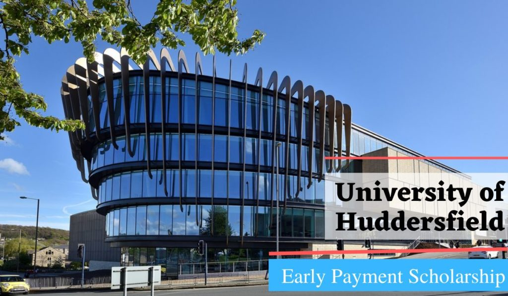 University of Huddersfield China, Macau & Taiwan Early Payment Scholarship