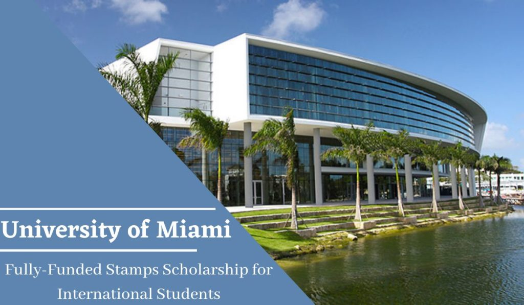 University of Miami Fully-Funded Stamps funding for International Students