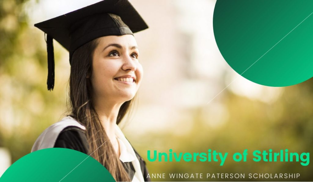 University of Stirling Anne Wingate Paterson Scholarship