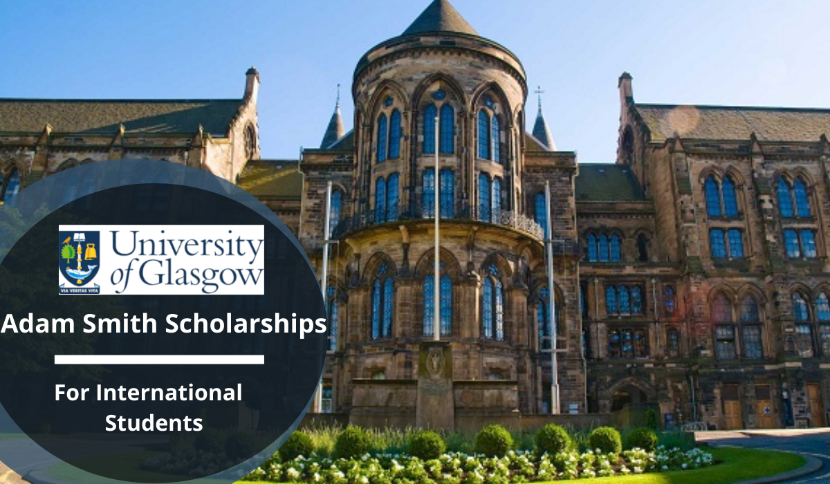 Adam Smith Scholarships for International Students in UK