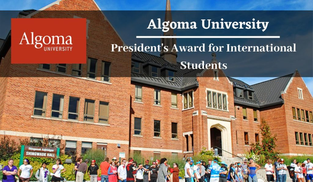 Algoma University President's Award for International Students in Canada