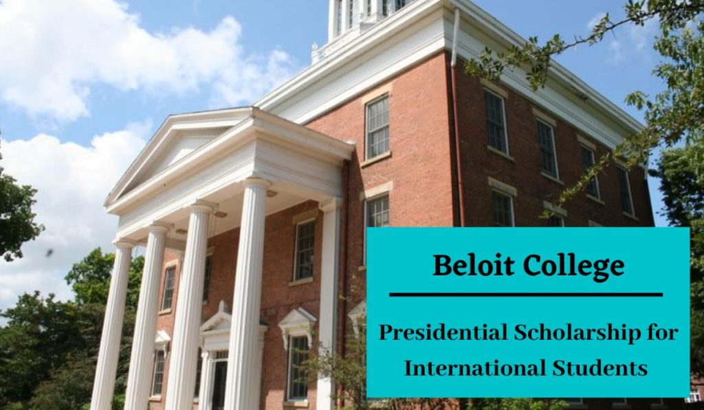 Beloit College Presidential funding for International Students in USA