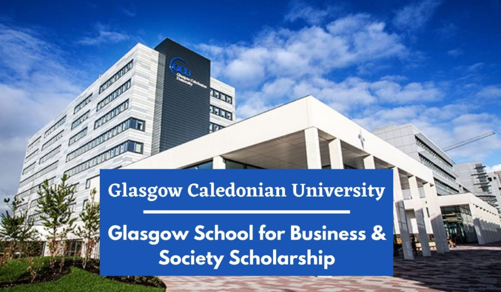 GCU Glasgow School for Business & Society Scholarship in the UK