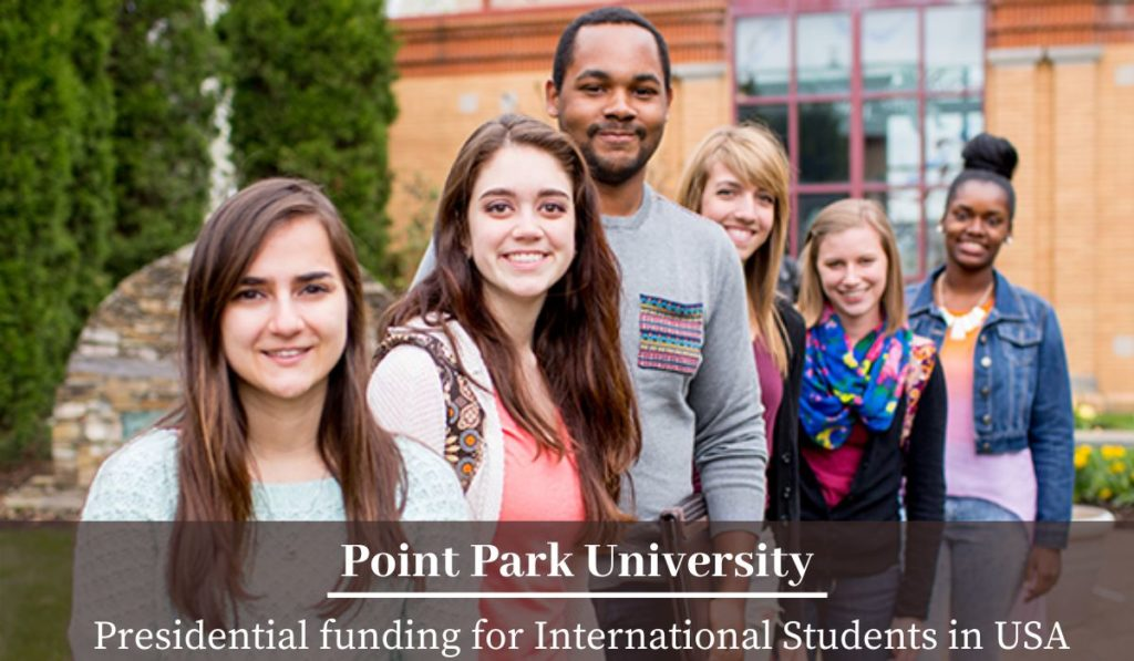 Point Park University Presidential funding for International Students in USA
