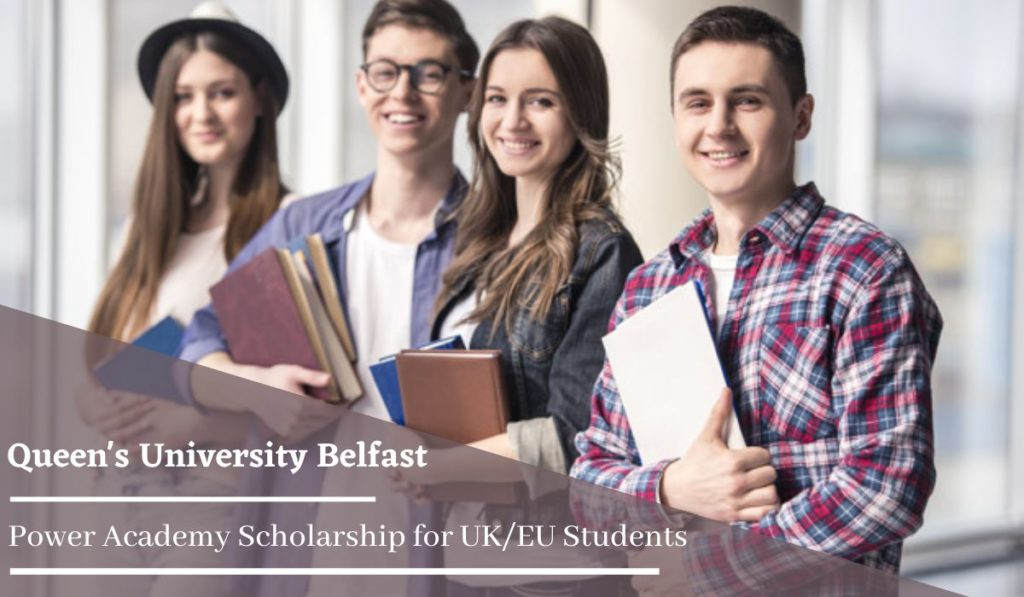 Queen's University Belfast Power Academy funding for UK EU Students