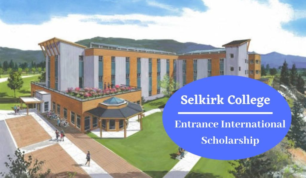 Selkirk College Entrance International Scholarship in Canada