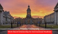 Trinity University Merit-Based funding for International Students