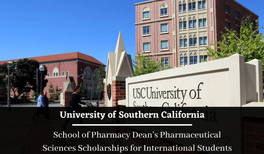 USC School of Pharmacy Dean's Pharmaceutical Sciences Scholarships for International Students