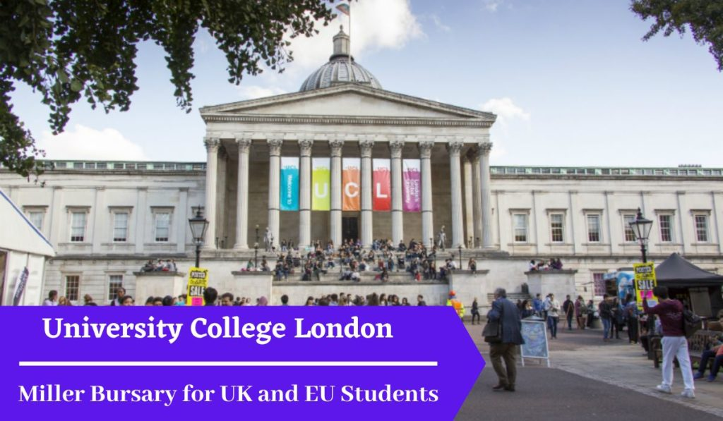 University College London Miller Bursary for UK and EU Students