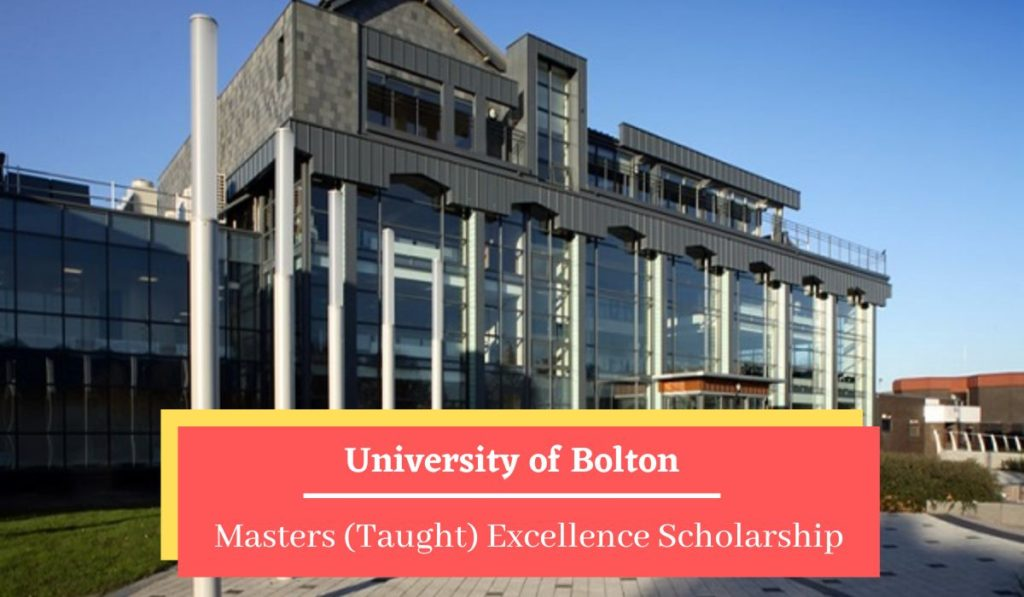 University of Bolton Masters (Taught) Excellence Scholarship in UK