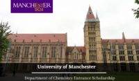 University of Manchester Department of Chemistry Entrance Scholarship in UK