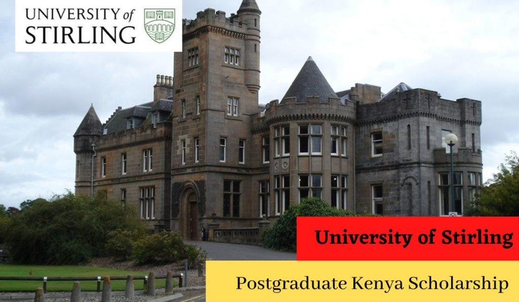 University of Stirling Postgraduate Kenya Scholarship